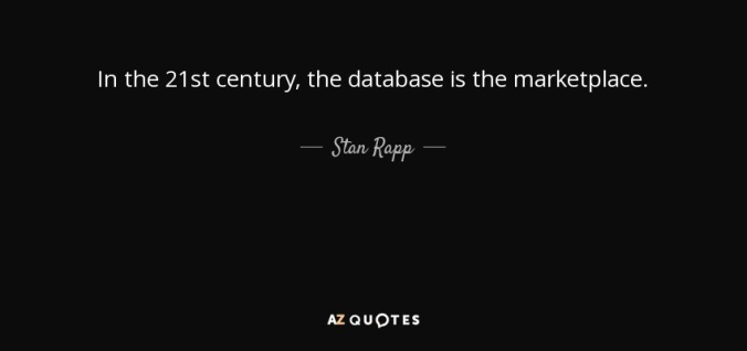 quote-in-the-21st-century-the-database-is-the-marketplace-stan-rapp-67-87-17